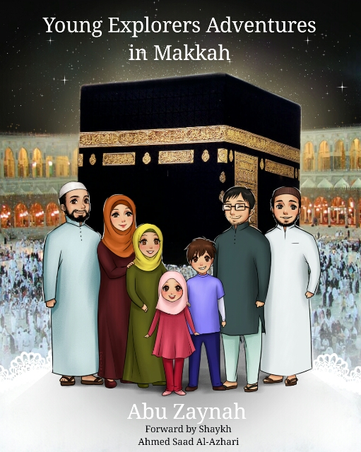 The Young Explorer's Adventures Makkah